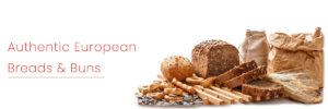 Authentic European Breads & Buns